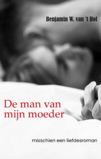 De man van mijn moeder – misschien een liefdesroman